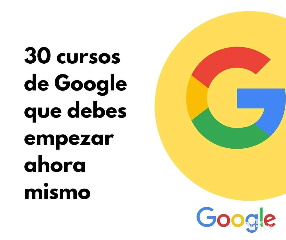 30 cursos de Google con certificado que debes empezar ahora mismo