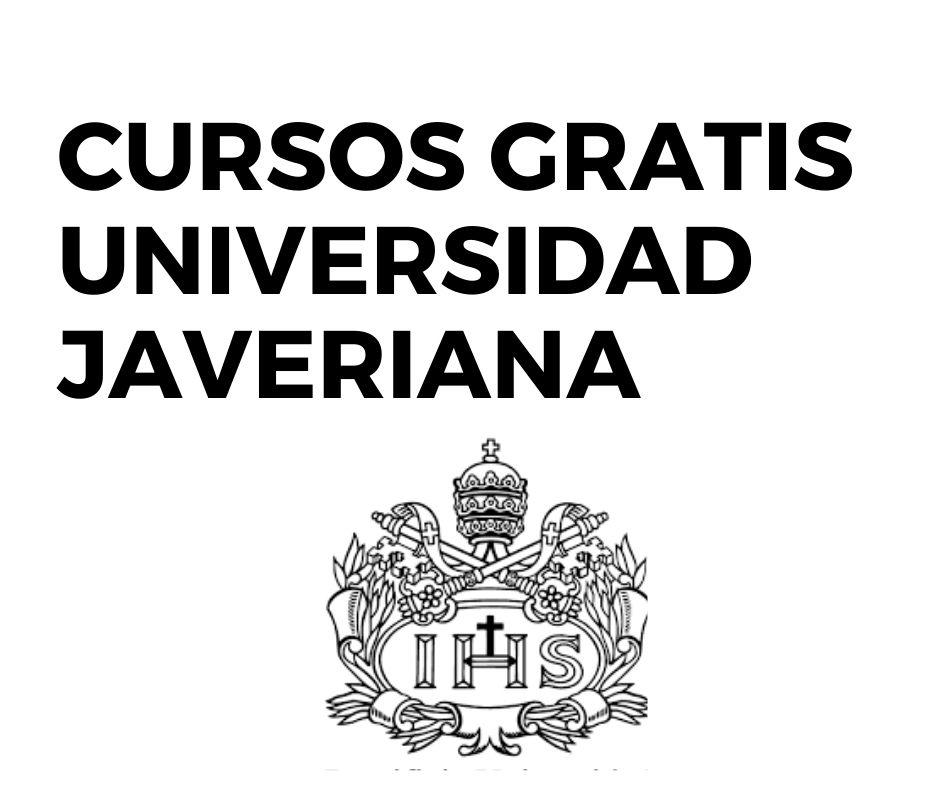 Cursos virtuales gratis Universidad Javeriana