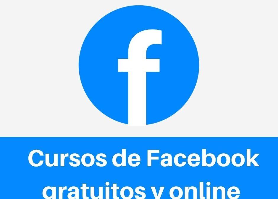 Cursos de Facebook gratuitos y online